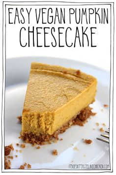 Easy Vegan Pumpkin Cheesecake! Make in a blender, bake and let cool overnight for an easy make-ahead dessert. Perfect for Thanksgiving or Christmas. The creamy bliss of a cheesecake, with autumn pumpkin flavours, not too sweet, just perfectly mouth pleasingly delicious. Dairy-free, gluten-free. #itdoesnttastelikechicken #veganrecipes #vegandessert #thanksgiving Healthy Vegan Dessert, Cake Vegan, Vegan Dessert Recipes, Vegan Treats, Cake Recipes, Vegan Food, Vegan Thanksgiving Desserts, Cooking Recipes, Thanksgiving Desserts Easy