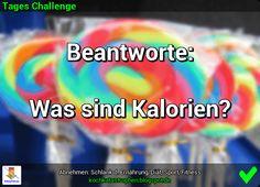 Der Blog zur Abnehmen-Community: www.kochkatastrophen.blogspot.de - Tages Challenge: Beantworte - was sind Kalorien?