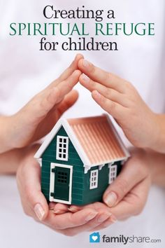 Raising children in today's world can be frightening and more than a little intimidating. However, there are safe places in which to raise children: our homes. By integrating two simple habits into our homes we can help bring love and comfort to our families.