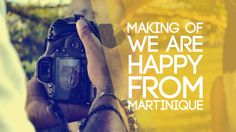 Happy (Pharrell Williams) - We Are Happy From Martinique