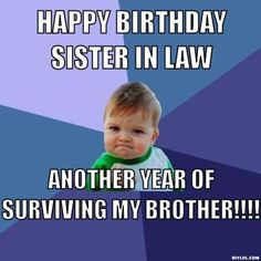 Funny happy birthday brother quotes sweets 56 ideas for 2019 Happy Birthday Brother Quotes, Sister In Law Quotes, Best Birthday Quotes, Birthday Wishes Funny, Sister Humor, Funny Sister, Birthday Sayings, Humor Birthday, Birthday Greetings