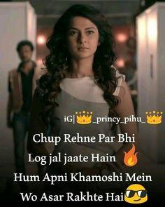 Khamoshi me bhi asar rakhte h Hindi Attitude Quotes, Attitude Thoughts, Positive Attitude Quotes, Maya Quotes, Attitude Quotes For Girls, True Feelings Quotes, Reality Quotes, Quotes Girls, Attitude Status