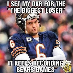Jay Cutler - Chicago Bears-- I'm a total BEARS fan but this was funny --- GO BEARS