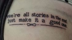 Trendy tattoo quotes love doctor who Ideas - Ink - Tatoo Ideen Dr Who Tattoo, Doctor Who Tattoos, Get A Tattoo, Doctor Tattoo, Pin Tattoo, Tattoo Geek, Tattoo Fonts, Tattoo Quotes, Kunst Tattoos
