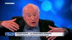 "Edgar MORIN : ""Ce monde horrible et fantastique"""