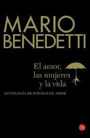 El amor, las mujeres y la vida- Mario Benedetti