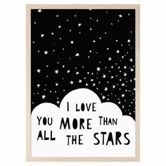 'I love you more than all the stars' poster