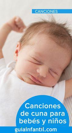 17 Ideas De Canciones De Cuna Para Bebés En 2021 Canciones De Cuna Canciones Mejores Canciones
