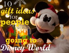 10 gift ideas for families who have Disney World trips planned
