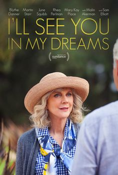 I'll See You In My Dreams Poster Sundance 2015