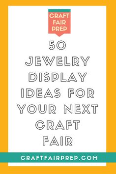 50 Inspiring Jewelry Display Ideas for Your Next Craft Fair from craftfairprep.com