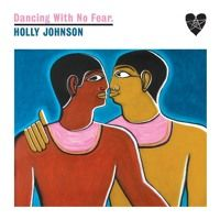 DANCING WITH NO FEAR (2015) remixes by HOLLY JOHNSON on SoundCloud