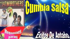 The Latin Brothers Mix para bailar  Cumbias Viejitas Salsa