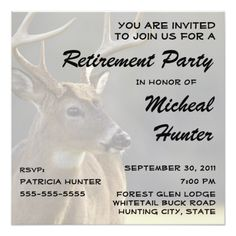 Shop Hunter Retirement Party Celebration Invitation created by fishing_hunting_tees. Retirement Party Invitations, Retirement Parties, Custom Invitations, You Are Invited, Rsvp, Special Occasion, Celebration, Retirement Invitations