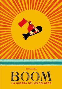 +6 Boom - La Guerra De Los Colores. Ximo Abadia. Elkar.eus Conte, Tech Logos, School, Kindle, Wattpad, Products, War, Children's Books, Gadget