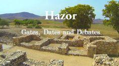 Tel Hazor - Gates, Dates and Debates
