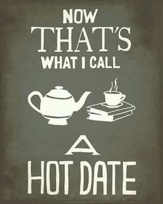 My hot date for Valentine's Day tomorrow will be my book and a mug of hot chocolate