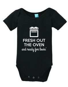 661b9db75 Fresh Out The Oven and Ready for Lovin' Onesie Funny Bodysuit Baby Romper  Follow @