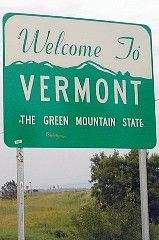 Welcome to Vermont! The Green Mountain State.