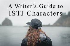 Tips for Writing ISTJ Characters