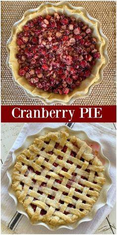Best Cranberry Sauce, Cranberry Pie, Pie Recipes, Dessert Recipes, Cooking Recipes, Delicious Recipes, Easy Recipes, Kinds Of Pie, How To Make Pie