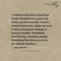 I believe in the kind of love - http://themindsjournal.com/i-believe-in-the-kind-of-love/