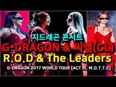 nice  지드래곤 콘서트 G-DRAGON & 씨엘(CL) R.O.D & The Leaders by G-DRAGON 2017 CONCERT