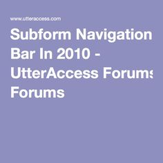 Easy way to remember how to refer to subforms | BTAB ...