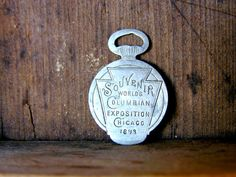 1893 Chicago World's Fair Souvenir watch fob