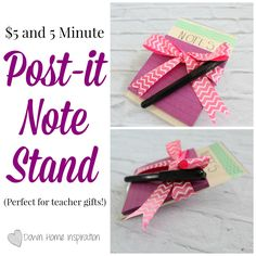 $5 and 5 Minute Post-it Note Stand (Perfect teacher's gift!) - Down Home Inspiration