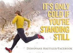 motivation for runs in the winter..