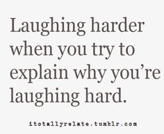 As long as you're laughing!!