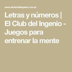 Letras y números | El Club del Ingenio - Juegos para entrenar la mente
