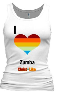 Christ-Like I Love Zumba is a passionate Tank Tee for all dedicated women committed to their health and fitness.