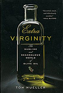 Mueller manages to fuse the poetry and business of olives into a riveting tale that also sheds light on food politics more broadly. The growing legion of olive oil aficionados are destined to adore it, especially the useful index telling them how and where to buy.