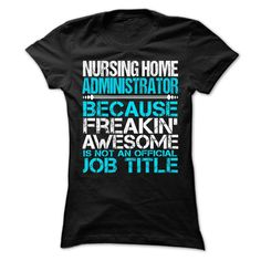 #Statestshirt... Cool T-shirts  Worth :$21.ninety ninePurchase Now    Low cost Codes   View pictures & photographs of NURSING HOME ADMINISTRATOR t-shirts & hoodies:In case you do not completely love our design, you'll be able to SEARCH your favourite one throug....
