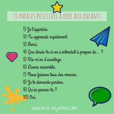10 positive phrases to say to children Positive Mantras, Positive Phrases, Positive Attitude, Education Positive, Kids Education, Discipline Positive, French Teacher, Teaching French, French Classroom