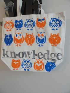 My New Owl Tote. kn-owl-edge canvas tote. $25.00, via Etsy. Teacher gifts for the Wise Owls?