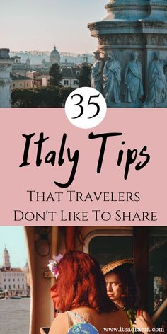 Italy travel tips. Here are 35 tips that if you are planning to travel to Italy you can not miss. Italy with kids or as a romantic vacation, these travel tips are all you will need for Italy! #italytravel #italy litaly #italy #italyvaction #italytrip
