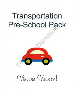 Transportation Pre-School Pack from Homegrown Love 101 on TeachersNotebook.com (8 pages)  - Transportation Pre-School Pack