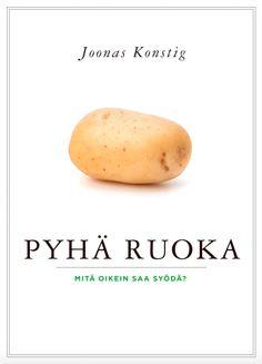 Joonas Konstig: Pyhä ruoka - Mitä oikein saa syödä?