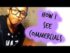How I see Commercials || Gabi ♡