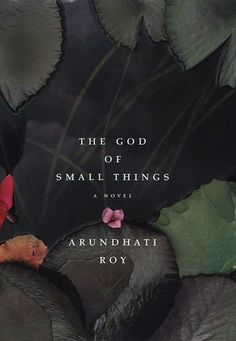 arundhati roy, *the god of small things*