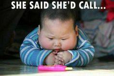 She said she'd call