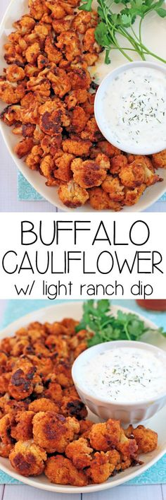 Buffalo Baked Cauliflower with Light Ranch Dip