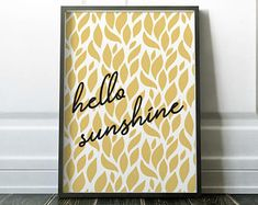 Modern and minimalist Scandi style prints for your home by NordicDesignHouse Yellow Wall Art, Yellow Print, Quote Prints, Wall Art Prints, Fine Art Prints, Sunshine Printable, Sunshine Quotes, Handwritten Typography, Shops