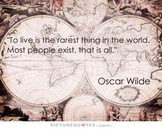 Wise man, that Oscar.