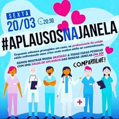 Nessa sexta-feira vamos aplaudir os profissionais da saúde  #quarentena #fiqueemcasa #apalusosnajanela Instagram, Lets Go