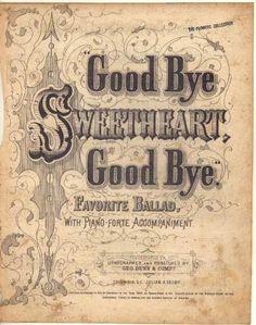 Goodbye, Sweetheart, Goodbye. Vintage Sheet Music