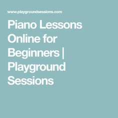 Piano Lessons Online for Beginners | Playground Sessions